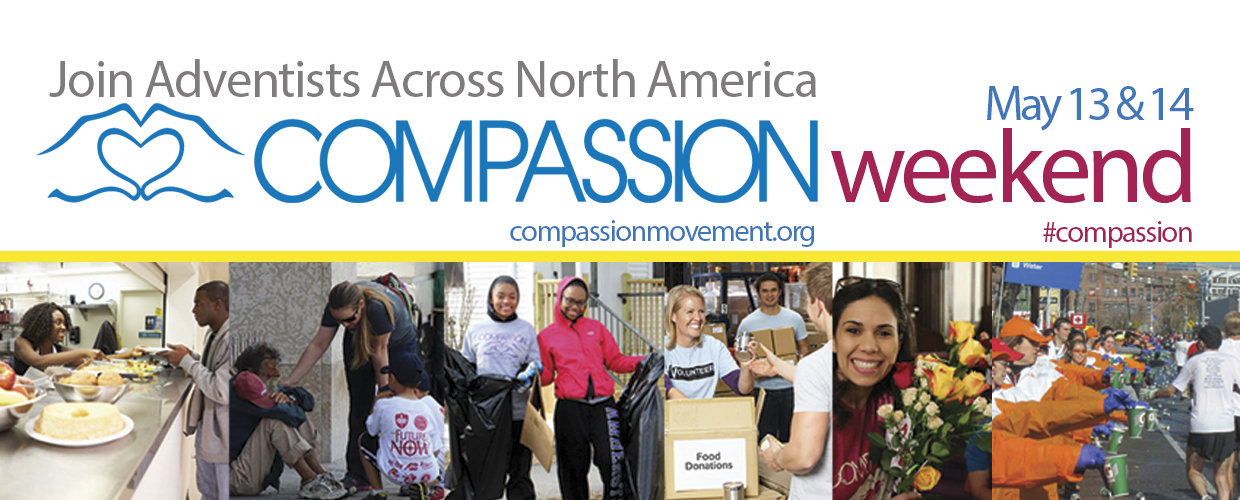Compassion Weekend May 13 & 14