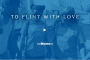 To Flint With Love - Video